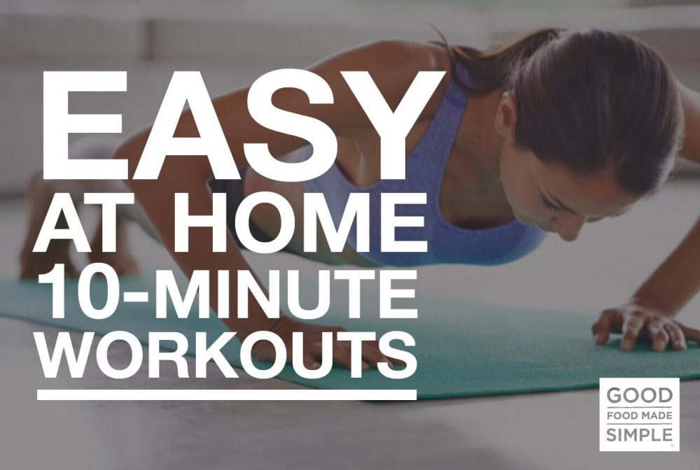 Easy, At Home 10 Minute Workouts