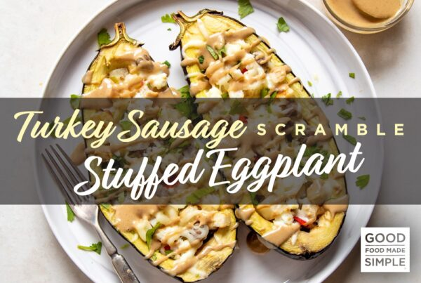 Turkey Sausage Scramble Stuffed Eggplant
