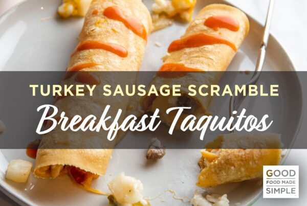Turkey Sausage Scramble Breakfast Taquitos