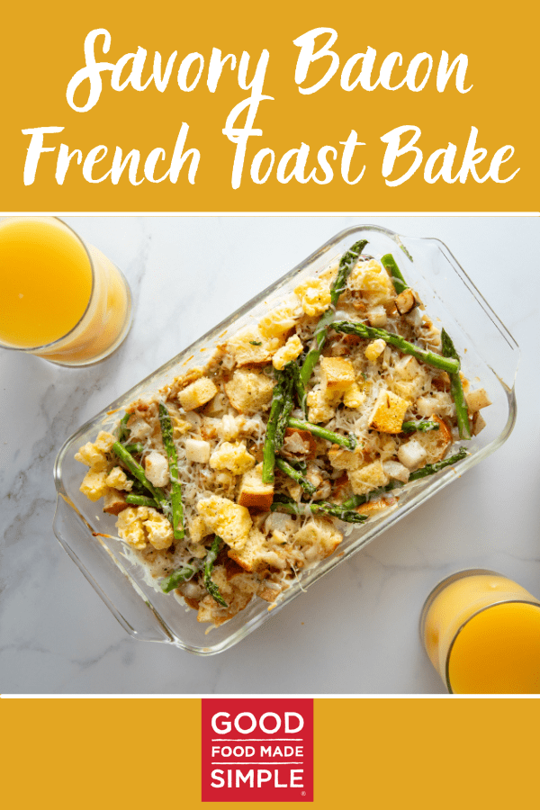 Savory Bacon French Toast Bake
